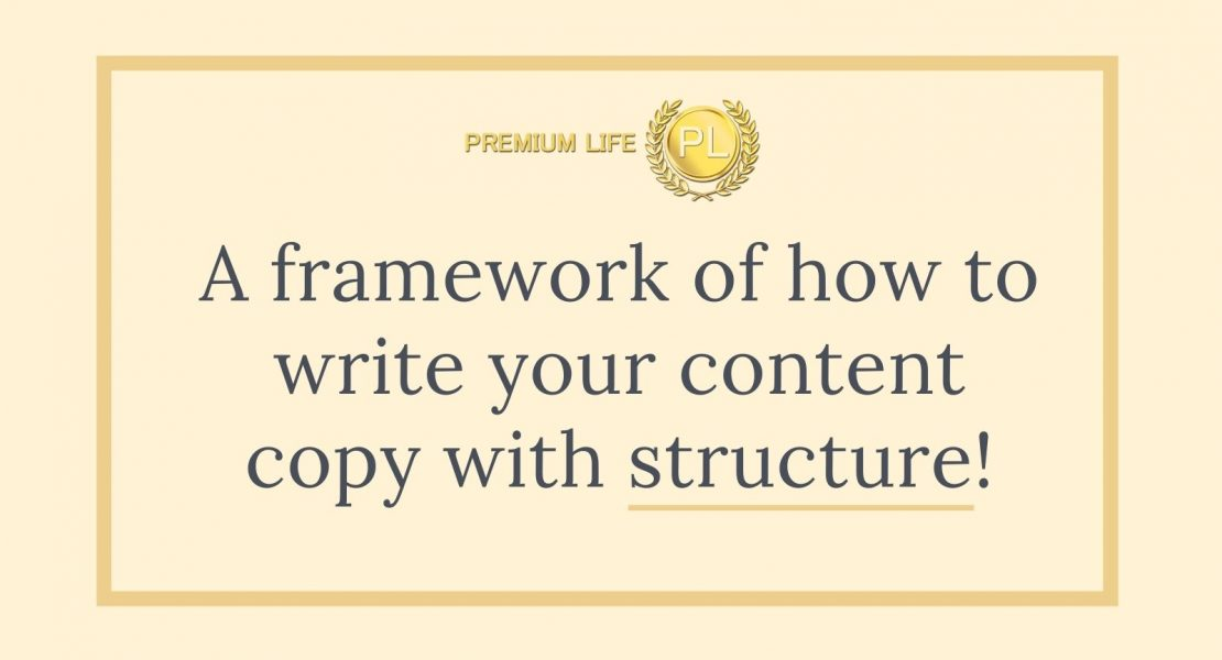 A framework of how to write your content copy with structure!